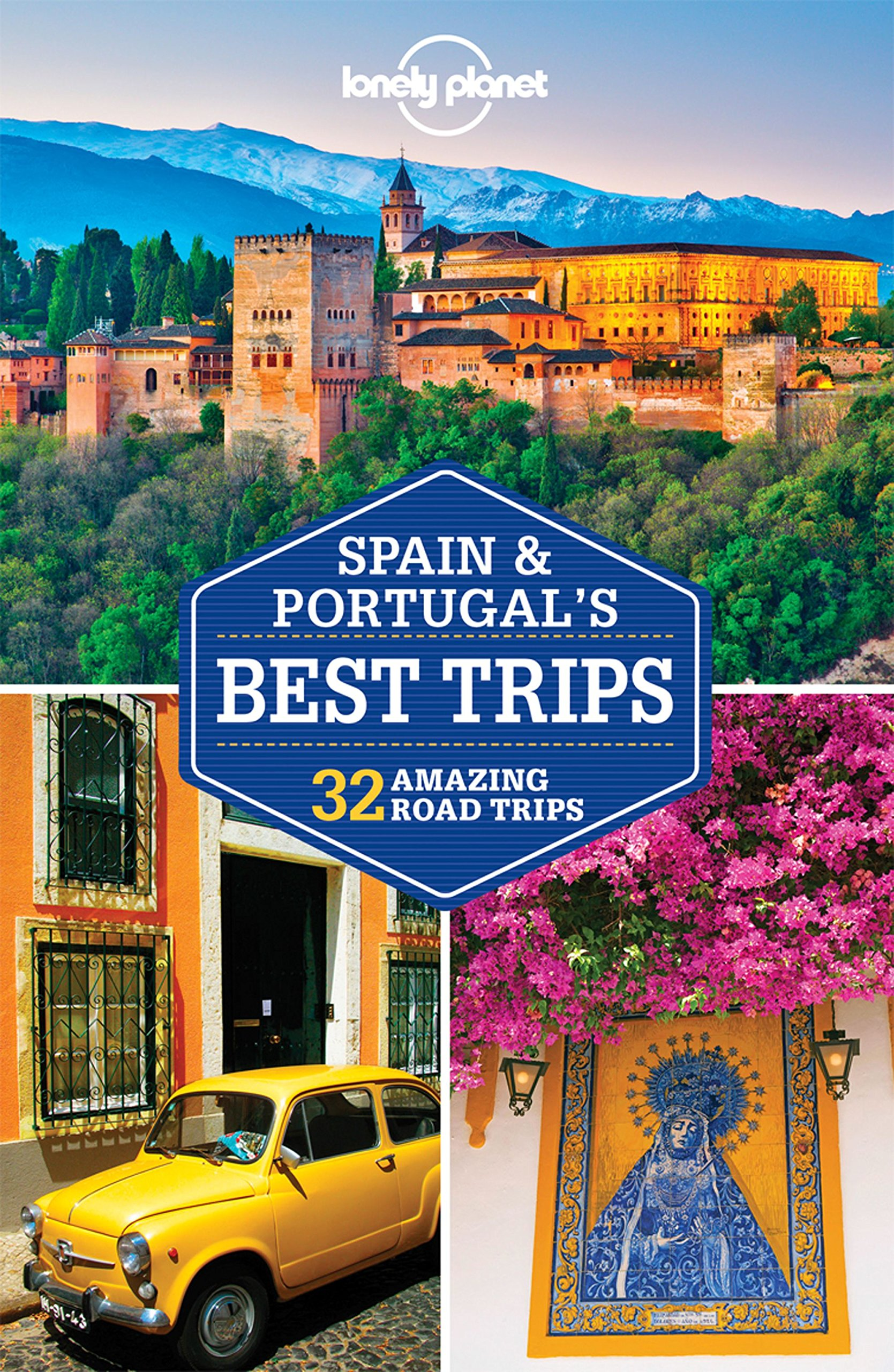 Download Lonely Planet Spain & Portugal's Best Trips (Travel Guide) PDF