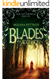 Blades of Accession (Dusk Gate Chronicles Book 7)