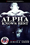 Alpha Knows Best (Romance on the Go Book 0)