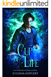 Cup of Life (The Everlast Series Book 3)