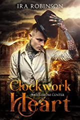 Clockwork Heart: Tales of Center Kindle Edition