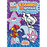 Starro and the Space Dolphins (DC Super-Pets)