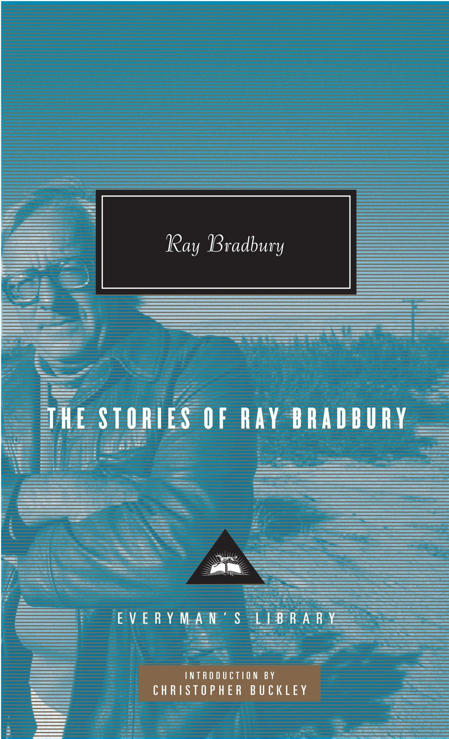 Download The Stories of Ray Bradbury (Everyman's Library Contemporary Classics Series) PDF