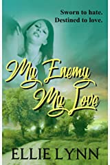My Enemy My Love Kindle Edition
