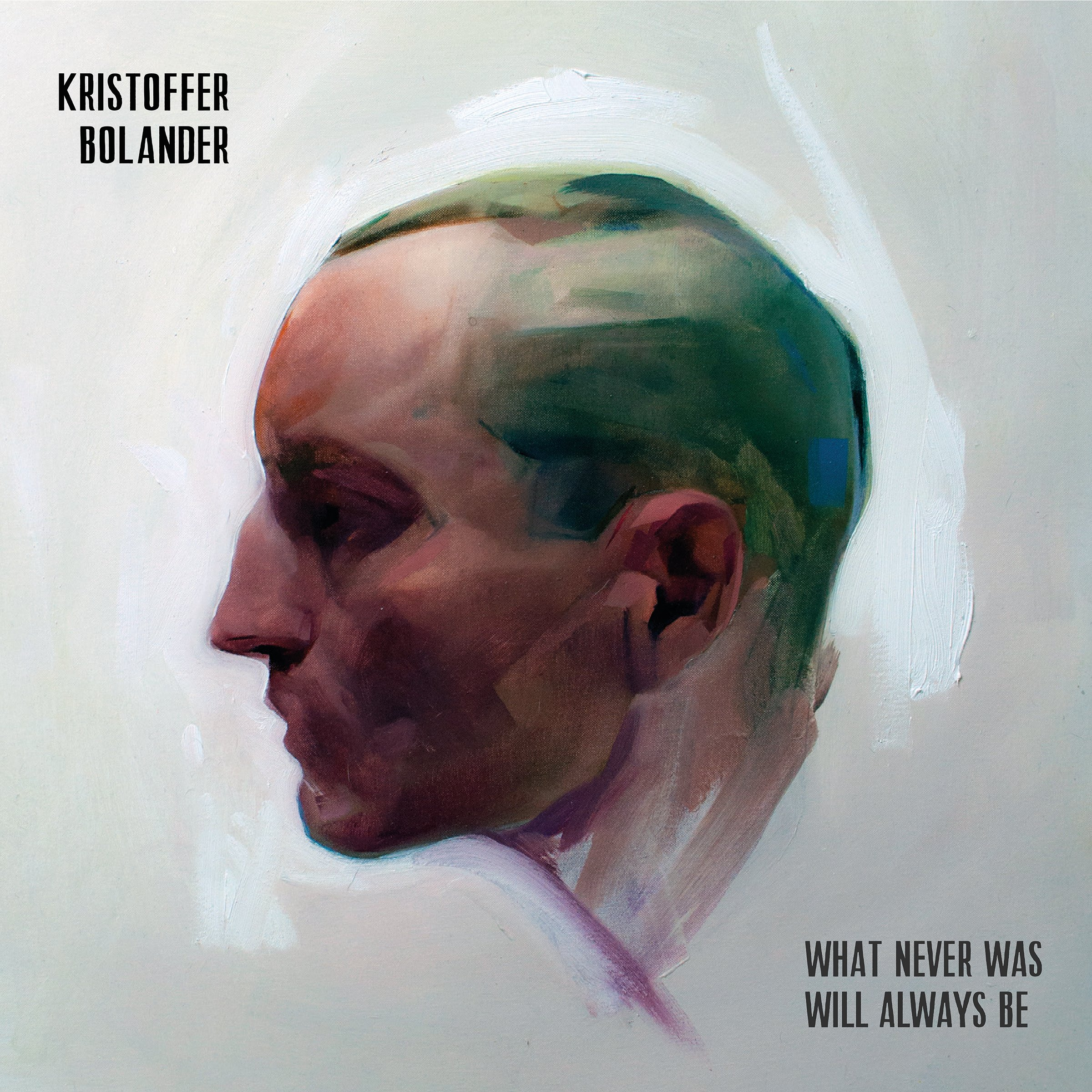 Vinilo : KRISTOFFER BOLANDER - What Never Was Will Always Be (With CD)