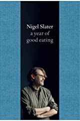 A Year of Good Eating (The Kitchen Diaries) Hardcover