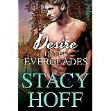 Desire in the Everglades (Desire Series Book 1)