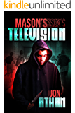 Mason's Television