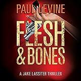 Flesh & Bones: Jake Lassiter, Book 7