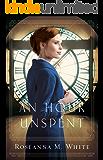 An Hour Unspent (Shadows Over England Book #3)