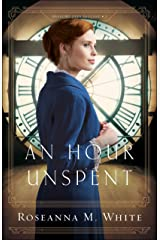 An Hour Unspent (Shadows Over England Book #3) Kindle Edition