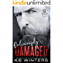 Deliciously Damaged (Reckless Bastards MC Book 3)
