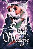Soul Magic (Magic Series Book 3)