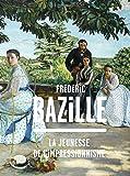 Frédéric Bazille (1841-1870) : La jeunesse de l'impressionnisme