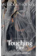 Touching Fire (Touch Saga Book 2) Kindle Edition