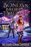 Bonds and Broken Dreams (Amplifier Book 2)