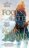 Fool's Fate: Book Three of The Tawny Man