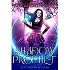 Shadow Prophet (Scythe Grove Academy Book 2)