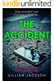 The Accident: A heart-stopping domestic drama