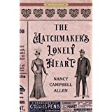 The Matchmaker's Lonely Heart (Proper Romance)