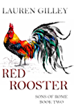 Red Rooster  (Sons of Rome  Book 2)