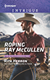 Roping Ray McCullen (The Heroes of Horseshoe Creek)