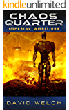 Chaos Quarter: Imperial Ambitions (The Chaos Quarter, Book 2)