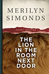 The Lion in the Room Next Door: Short Stories Kindle Edition