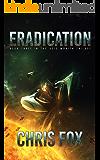 Eradication (The Void Wraith Trilogy Book 3)