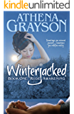WinterJacked: Book One: Rude Awakening