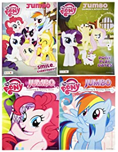 Set of 4 My Little Pony Jumbo Coloring Books - Pony Play Dates - Smile, Everypony! - Rainbow Dash - Tear and Share - 96 Pages - Coloring and Activity Book Perfect for any My Little Pony Fan!