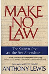 Make No Law: The Sullivan Case and the First Amendment Kindle Edition