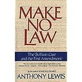 Make No Law: The Sullivan Case and the First Amendment