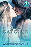 Dream Catcher (Tulsa Thunderbirds Book 6)