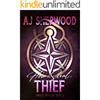 How to Steal a Thief (Unholy Trifecta Book 2)