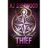 How to Steal a Thief (Unholy Trifecta Book 2) (English Edition)