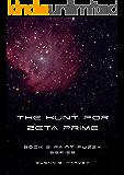 The Hunt for Zeta Prime (Faint Fuzzy Series Book 2)