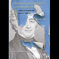 Historia de la conservación y la restauración: Desde
