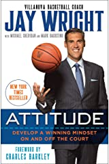 Attitude: Develop a Winning Mindset on and off the Court Hardcover