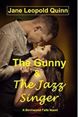 The Gunny & The Jazz Singer: A Birchwood Falls Novel Kindle Edition