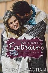 Autumn's Embrace (Seasons of Love Book 3) Kindle Edition