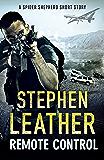 Remote Control: A Spider Shepherd Short Story (Dan Shepherd series)