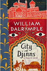 City of Djinns: A Year in Delhi Kindle Edition