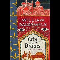 City of Djinns: A Year in Delhi (English Edition)