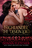 Highlander The Demon Lord (Highland Warriors Trilogy Book 3) (English Edition)