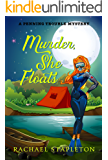Murder, She Floats (A Penning Trouble Mystery) (English Edition)