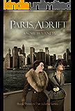 Paris, Adrift: Book 3 (The Juliana series)