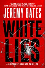 White Lies: A gripping suspense thriller Kindle Edition