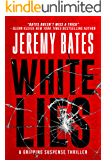 White Lies: A gripping suspense thriller (English Edition)