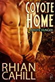 Coyote Home: Coyote Hunger Book 1